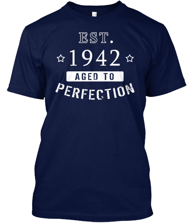 Born in 1942 Shirt - Birthday Year 1942