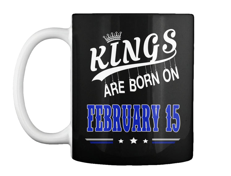 Kings are born on February 15