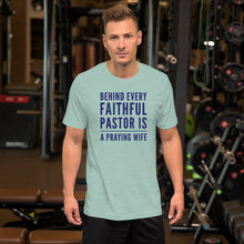 Load image into Gallery viewer, Behind Every Faithful Pastor Short-Sleeve Unisex T-Shirt-t-shirt-PureDesignTees