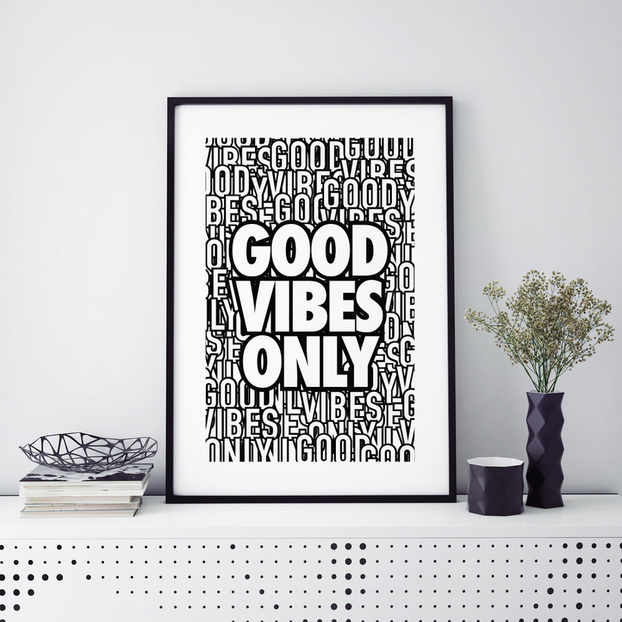 No.131 - Good Vibes Only
