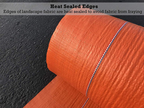 Heat sealed edges: the edges of landscape fabric are heat sealed to prevent the fabric from fraying