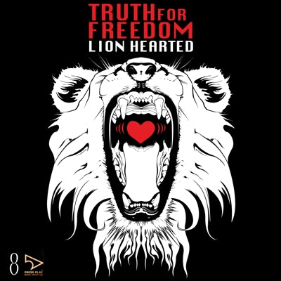 "Truth For Freedom ""Lion Hearted"""