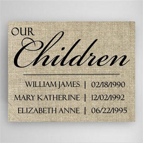 Our Children Canvas Sign Free Engraving - GiftsEngraved