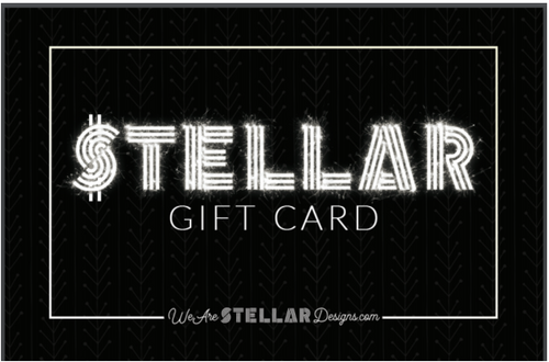 We Are Stellar Designs Gift Card