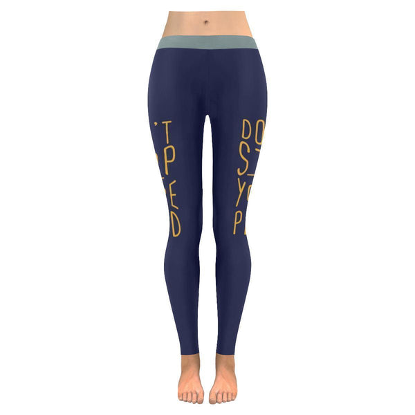 Dont Stop Until Youre Proud Inspirational Motivational Quotes Womens Leggings-JoyHip.Com