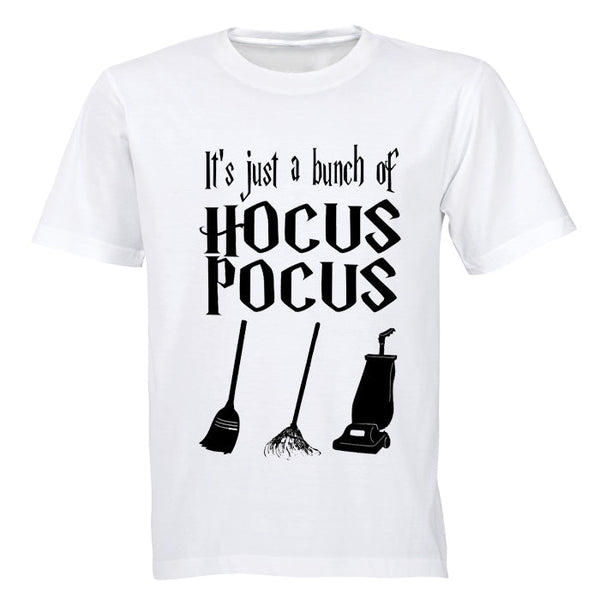 It's just a bunch of Hocus Pocus - Halloween Inspired! - Adults - T-Shirt