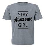 Stay Awesome Girl! - Kids T-Shirt