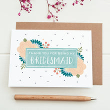 Thank you for being my Bridesmaid card in blue