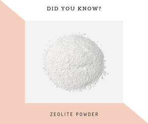 Did you know? Zeolite Powder