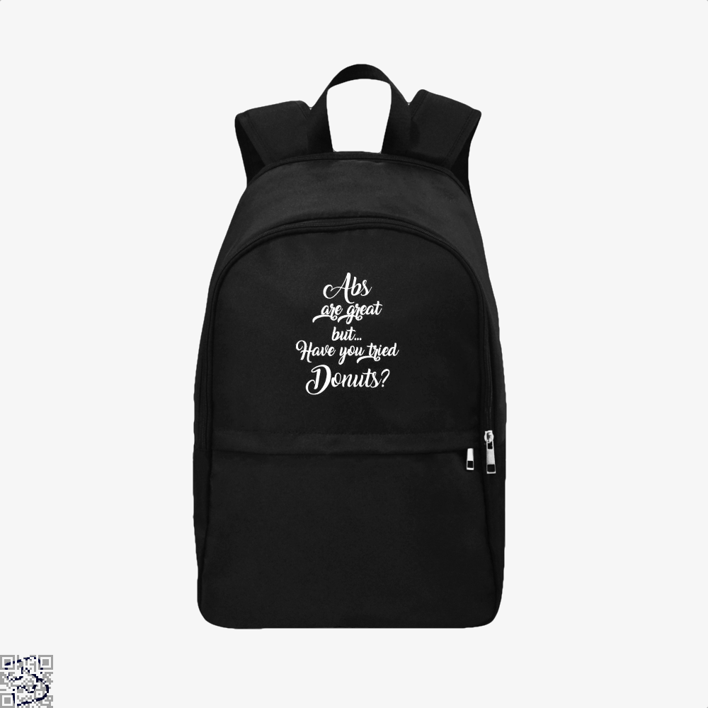 Abs Are Great But Have You Tried Donuts Graphic Tee Doughnuts Backpack - Black / Adult - Productgenapi