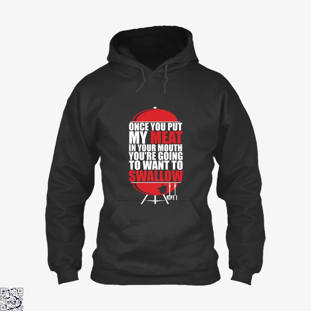 Once You Put My Meat In Your Mouth Youre Going To Swallow Fitness Hoodie - Black / X-Small - Productgenapi