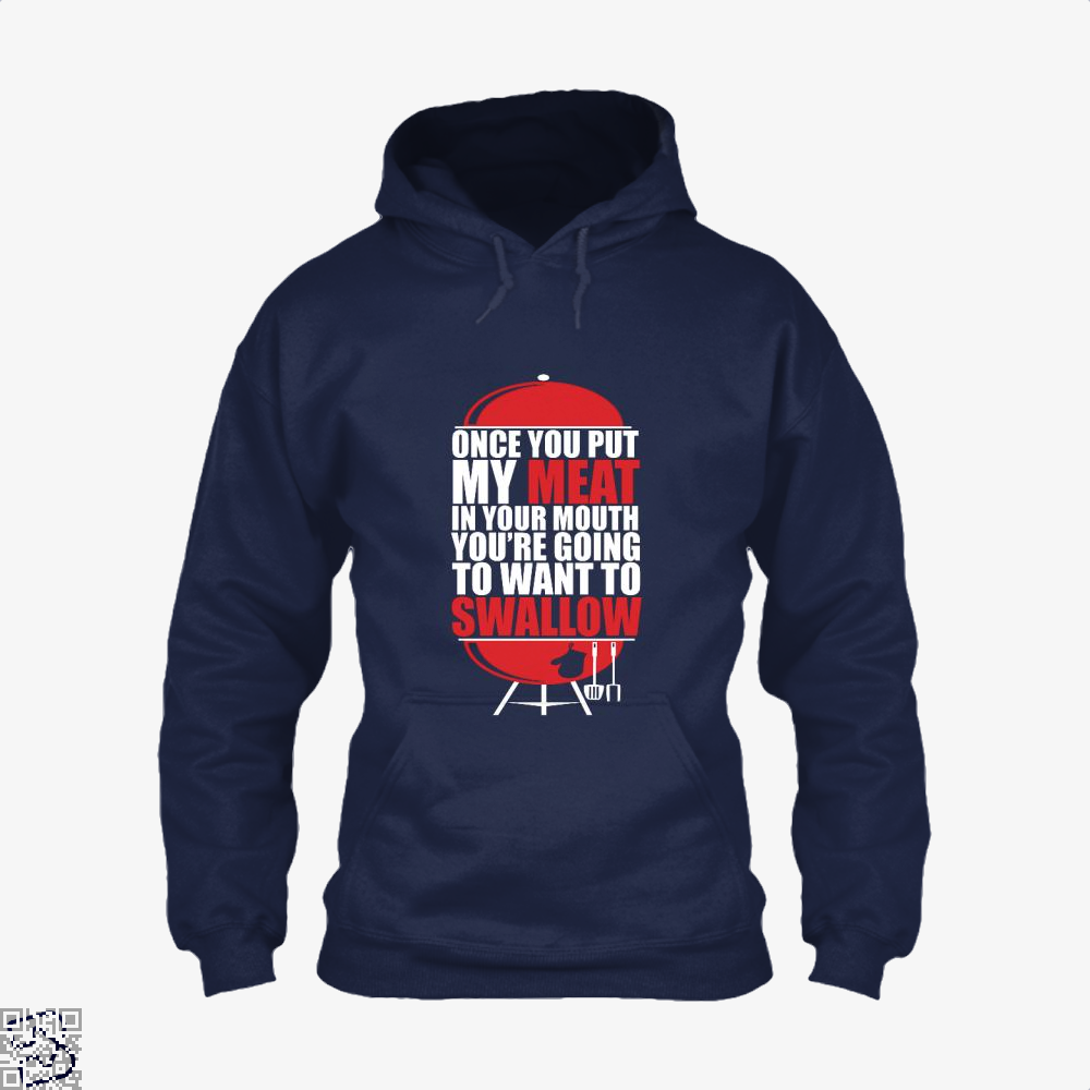 Once You Put My Meat In Your Mouth Youre Going To Swallow Fitness Hoodie - Blue / X-Small - Productgenapi