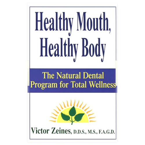 Healthy Mouth, Healthy Body; Zeines