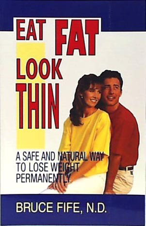 Eat Fat Look Thin