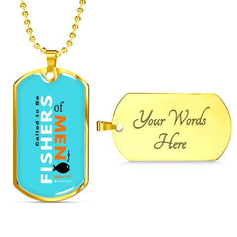 "Called to Be ""Fishers of Men""- Blue - Tag & Military Chain"