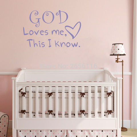 """ God Loves Me This I Know."" Wall Decal"