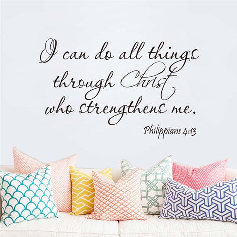 """I can do all things through Christ who strengthens me."" Wall Decal"