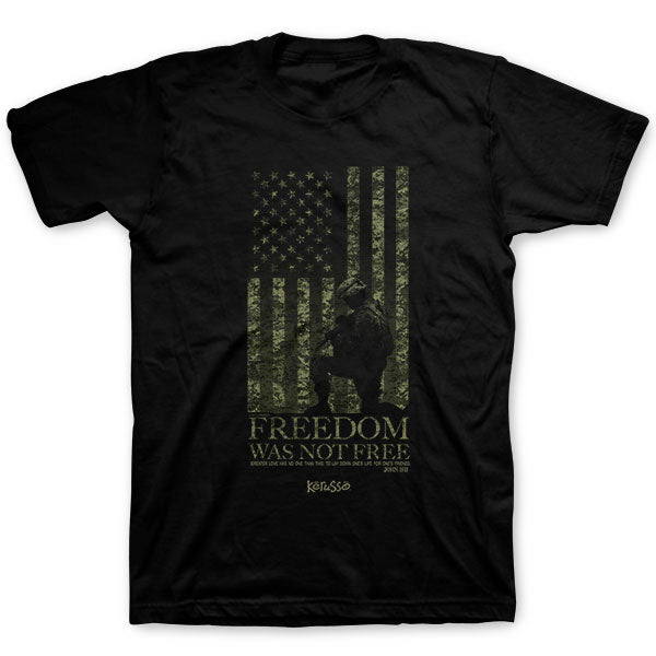 Freedom Was Not Free T-Shirt