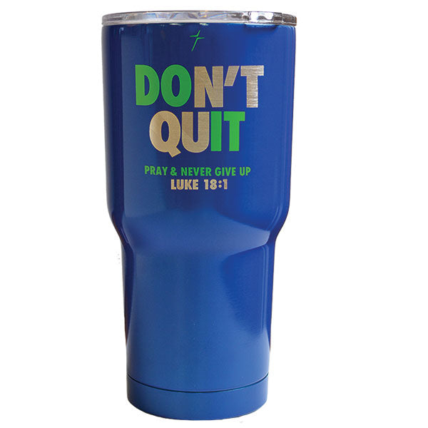 30 oz Dual Wall SS Mug - Don't Quit