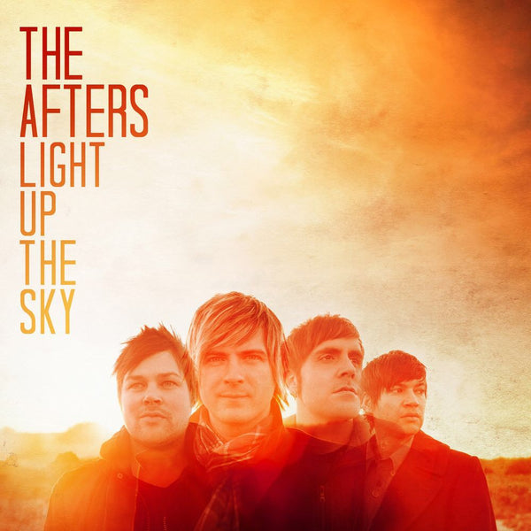 The Afters, Light up the Sky