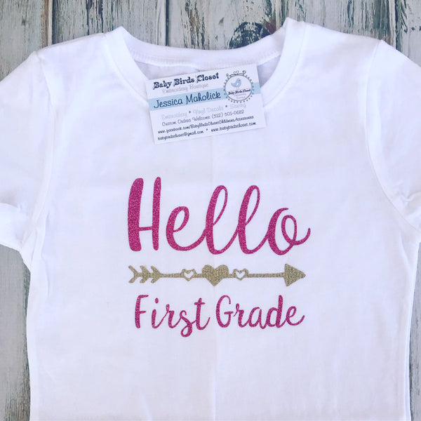 Hello First Grade back to school shirt