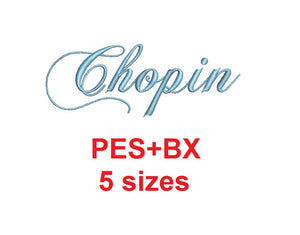 Chopin Script embroidery font formats bx (which converts to 17 machine formats), + pes, Sizes 0.25 (1/4), 0.50 (1/2), 1, 1.5 and 2""