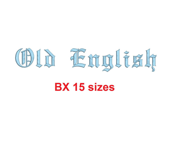 Old English embroidery BX font Sizes 0.25 (1/4), 0.50 (1/2), 1, 1.5, 2, 2.5, 3, 3.5, 4, 4.5, 5, 5.5, 6, 6.5, and 7 inches
