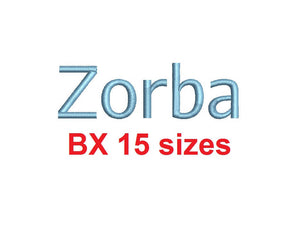 Zorba block embroidery BX font Sizes 0.25 (1/4), 0.50 (1/2), 1, 1.5, 2, 2.5, 3, 3.5, 4, 4.5, 5, 5.5, 6, 6.5, and 7 inches
