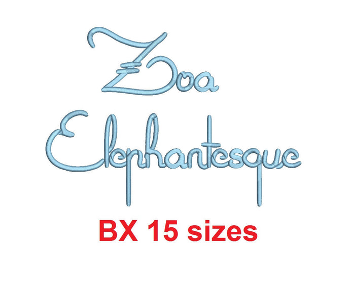 Zoa Elephantesque embroidery BX font Sizes 0.25 (1/4), 0.50 (1/2), 1, 1.5, 2, 2.5, 3, 3.5, 4, 4.5, 5, 5.5, 6, 6.5, and 7 inches