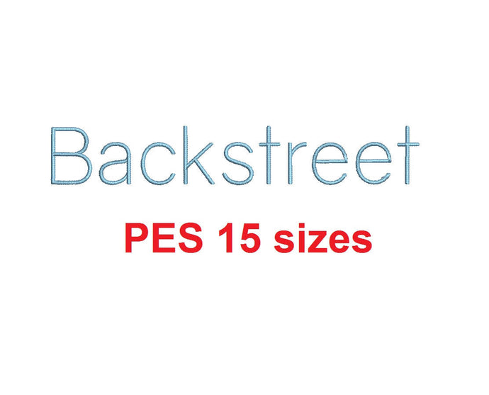 Backstreet embroidery font PES format 15 Sizes instant download 0.25, 0.5, 1, 1.5, 2, 2.5, 3, 3.5, 4, 4.5, 5, 5.5, 6, 6.5, and 7 inches