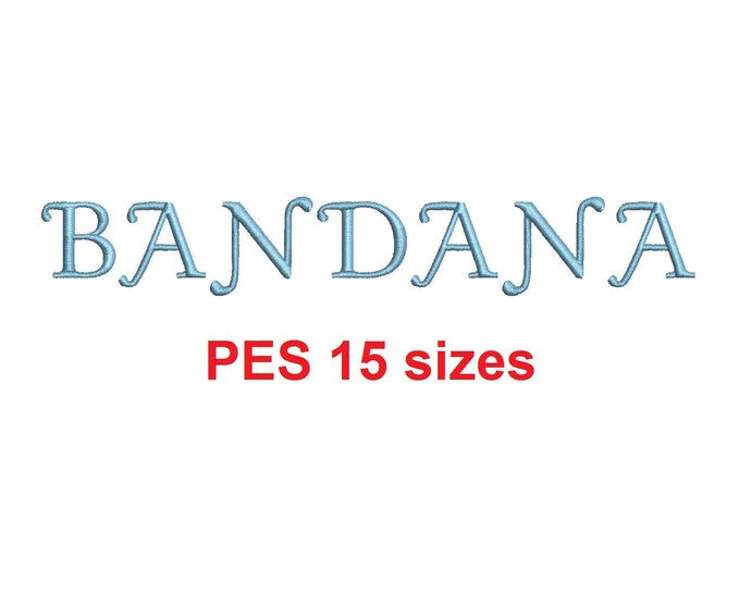 Bandana embroidery font PES format 15 Sizes 0.25 (1/4), 0.5 (1/2), 1, 1.5, 2, 2.5, 3, 3.5, 4, 4.5, 5, 5.5, 6, 6.5, and 7 inches