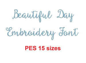 Beautiful Day Script embroidery font PES format 15 Sizes 0.25 (1/4), 0.5 (1/2), 1, 1.5, 2, 2.5, 3, 3.5, 4, 4.5, 5, 5.5, 6, 6.5, and 7 inches