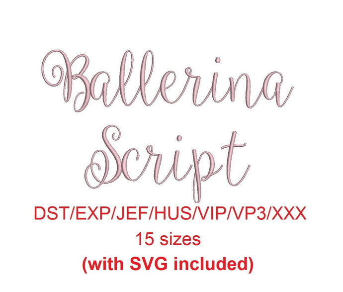 Ballerina Script embroidery font dst/exp/jef/hus/vip/vp3/xxx 15 sizes small to large + svg