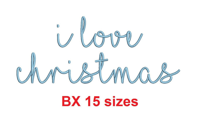 I Love Christmas embroidery BX font Sizes 0.25 (1/4), 0.50 (1/2), 1, 1.5, 2, 2.5, 3, 3.5, 4, 4.5, 5, 5.5, 6, 6.5, and 7