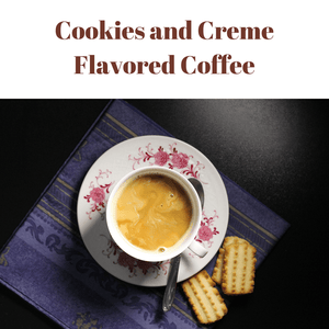 Cookies-n-Cream - Flavored coffee