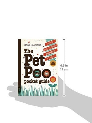 The Pet Poo Pocket Guide: How to Safely Compost and Recycle Pet Waste - Garden Gift Hub