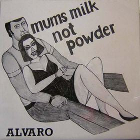 fustron ALVARO, Mums Milk Not Powder