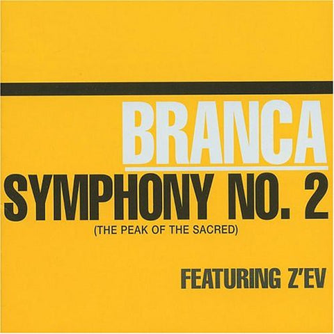 fusetron BRANCA, GLENN, Symphony No. 2 (The Peak of the Sacred)