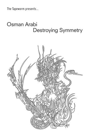 fusetron ARABI, OSMAN, Destroying Symmetry