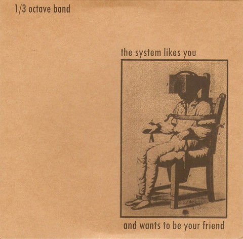 fustron 1/3 OCTAVE BAND, The System Likes You and Wants to be Your Friend