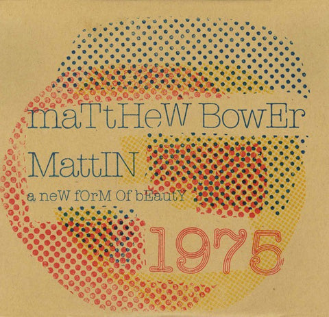 fustron BOWER, MATTHEW & MATTIN, A New Form of Beauty