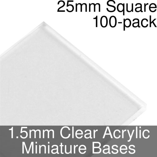 Miniature Bases, Square, 25mm, 1.5mm Clear (100) - LITKO Game Accessories
