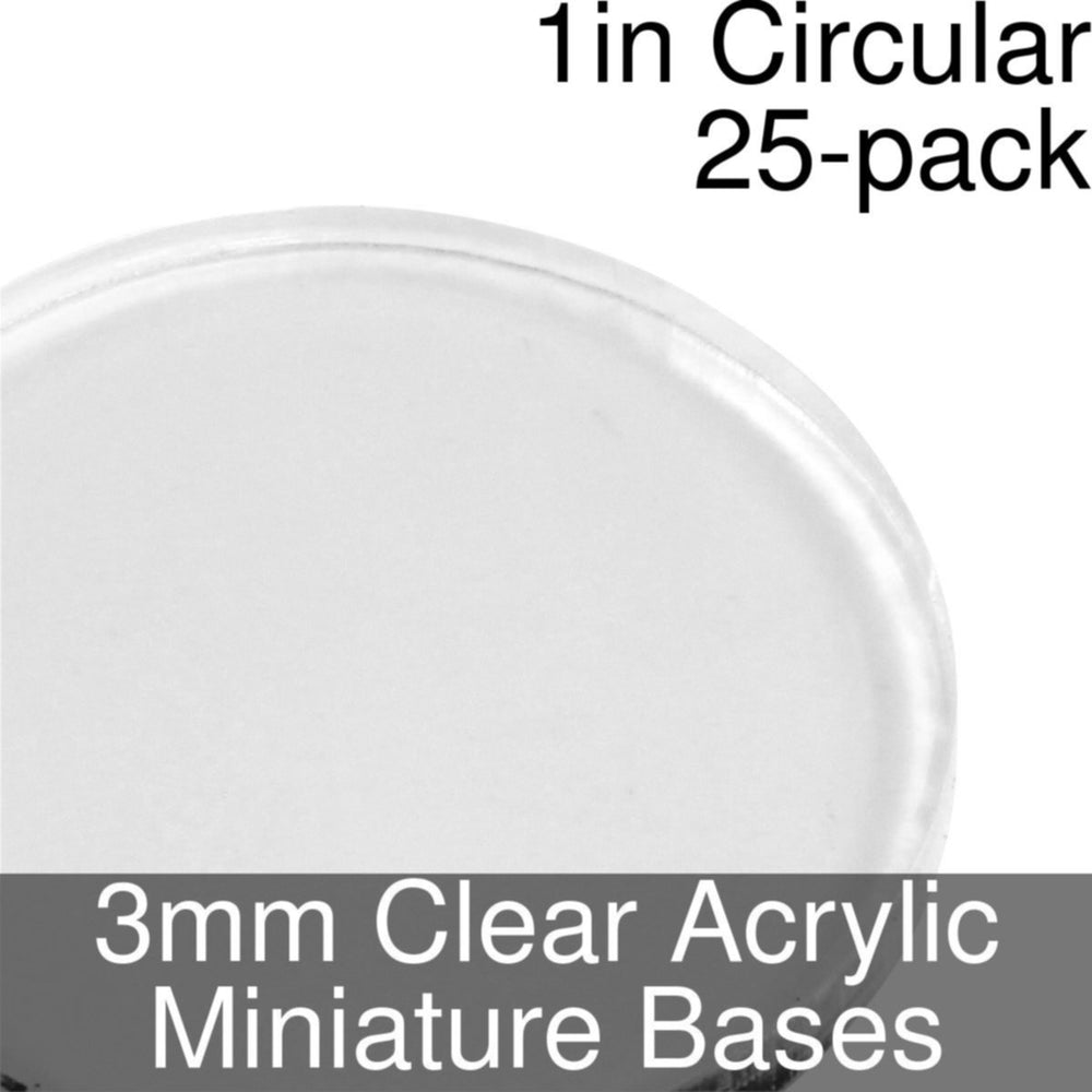 Miniature Bases, Circular, 1inch, 3mm Clear (25) - LITKO Game Accessories