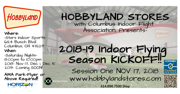 2018-2019 Hobbyland CIFA INDOOR FLY SEASON!