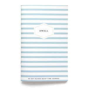 French Stripe Dwell Journal. A 30-day guided quiet time journal from Muscadine Press.