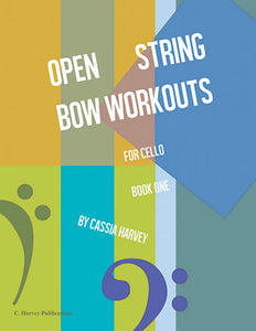 Open String Bow Workouts for Cello, Book One - PDF download