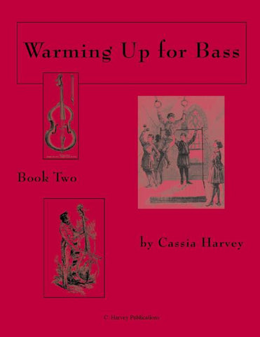 Warming Up for Bass, Book Two: a string class method that can also be played in private study.