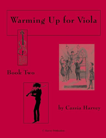 Warming Up for Viola, Book Two: a string class method that can also be played in private study.