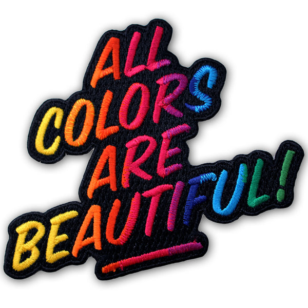 ALL COLORS ARE BEAUTIFUL Iron-on Patch