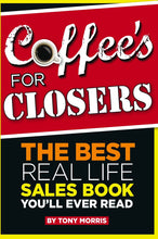 Coffee for Closers - Tony Morris